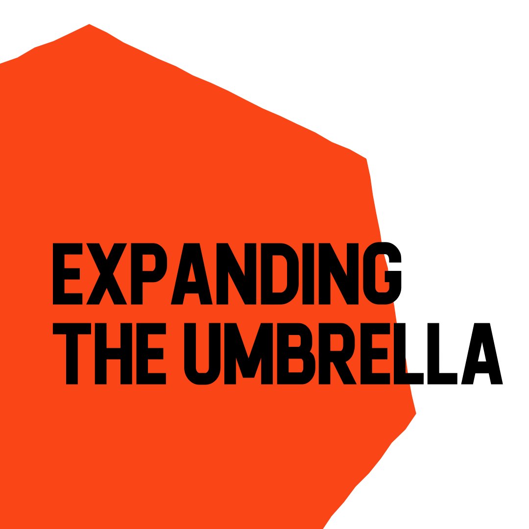 Expanding the Umbrella